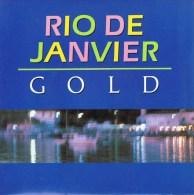 GOLD - (A) Rio De Janvier  ; (B) A L´Est D´Eden . 1988. - Disco, Pop