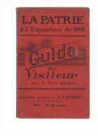 La Patrie à L'exposition De 1900.guide Du Visiteur.avec 5 Plans Spéciaux.94 Pages.SD. - Paris