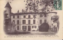 26 / LA BEGUDE DE MAZENC / CHATEAU DE M LE PRESIDENT LOUBET - Frankreich