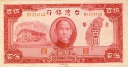 BILLET # CHINE # 1946 # REPUBLIQUE DE TAIWAN  # PICK 940 # CINQ CENT YUANS # CIRCULE # - China