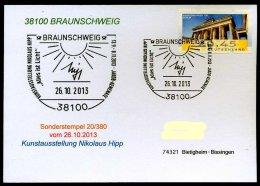 87632) BRD - SoST-Karte 20/380 - 38100 BRUNSCHWEIG Vom 26.10.2013 - Kunstausstellung Nikolaus Hipp, Alles Ist Licht - Poststempel - Freistempel