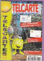 TELCARTE   °   Catalogue  N°  32   °   Avr  Mai  1999 -  68 Pages.  T  B  E - Telefonkarten