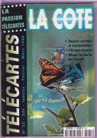 COTE  En  Poche  N°  25  -  66  Pages   T  B  E - Télécartes