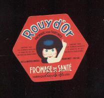 Etiquette De Fromage De Santé  -  Rouy D´Or  -   Dijon  (21) - Fromage