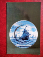 Dish From A Series Of Fishing Of Herring - Sailing Ship - Faience - Delftware - 1974 - Russia USSR - Unused - Cartes Postales