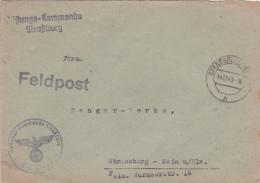 """Griffes FELDPOST +  """"RÜFTUNGS-KOMMANDO STRASBURG / ALSACE LORRAINE Lettre Franchise Militaire / Strasbourg - Occupation 1938-45"""