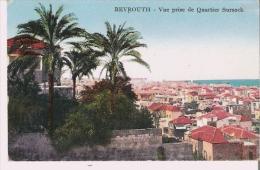 BEYROUTH 5 VUE PRISE DU QUARTIER SURSOCK - Liban