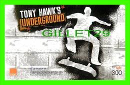 TÉLÉCARTES, THAILANDE - CINÉMA, FILM, UNDERGROUND ( TONY HAWK'S) - 12/2006 - PHONECARDS - - Cinéma
