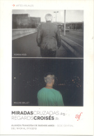 MIRADAS CRUZADAS ARGENTINA - REGARDS CROISES FRANCIA - ROMINA ROD PAULINE BALLET ALIANZA FRANCESA DE BUENOS AIRES AÑO 20 - Tentoonstellingen