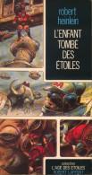 """""""L'enfant Tombé Des étoiles"""" - Robert Heinlein - Couverture D'Enki Bilal - Collection L'Age Des Etoiles - Laffont - 1977 - Livres, BD, Revues"""