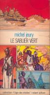 """""""Le Sablier Vert"""" - Michel Jeury - Couverture De Robert Gigi - Collection L'Age Des Etoiles - Laffont - 1977 - Livres, BD, Revues"""