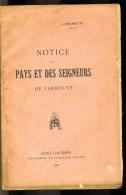Pyrénées.Haute Garonne.Larboust Vallée De Luchon; Notice De Pays Et Seigneurs Larboust, J Boudette 1911. - Midi-Pyrénées