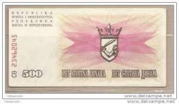 Bosnia Erzegovina - Banconota Circolata Da 500 Dinari - 1992 - Bosnia And Herzegovina