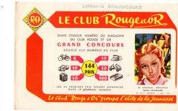 - BUVARD Le Club Rouge Et Or - Librairie BRANDICOURT à AMIENS - 380 - Papeterie
