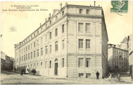 07/CPA - Aubenas - Ecoles Supérieures De Filles - Aubenas