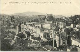 07/CPA - Annonay -  Vue Générale Prise De La Croix De Mission - Annonay