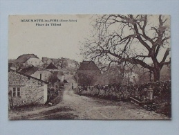 BEAUMOTTE-LES-PINS (70): Carte Postale Ancienne  Place Du Tilleul - Other Municipalities