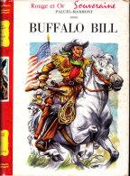 Paluel-Marmont - Buffalo Bill  - Bibliothèque Rouge Et Or Souveraine - ( 1955 ) . - Bibliothèque Rouge Et Or