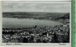 Bregenz A. Bodensee, Um 1940/1950 Verlag:A. Kirschner, Postkarte Ohne Frankatur, Mit Stempel, BREGENZ  22.8.42 Erhaltung - Bregenz