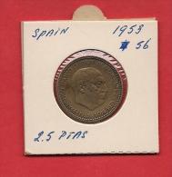 SPAIN. 1953,  Circulated Coin XF, 2 5 Pesetas, Alu -bronze, Km785 - [ 5] 1949-… : Kingdom