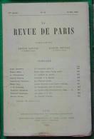 LA REVUE DE PARIS N°10 15 05 1920 LEMAITRE MILLE T SERSTEVENS DEGOUY VAUDOYER GOY BOUVARD ZENZINOFF VANDEREM DUNAN - Livres, BD, Revues