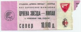 Sport Match Ticket (Football / Soccer) - Red Star Belgrade Vs Milan: European Cup 1988-11-09 - Match Tickets