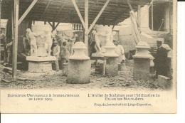 ATELIER DE SCULTURE  20 OCTOBRE 1904 POUR EXPOSITION INIVERSELLE ET INTERNATIONALE DE LIEGE  1905 - Sculptures