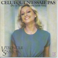 """45 Tours SP -  VERONIQUE SANSON   - ELECTRA 12401 - """" CELUI QUI N'ESSAIE PAS """" + 1 - Vinyl Records"""