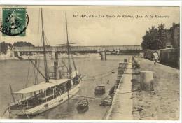 Carte Postale Ancienne Arles - Les Bords Du Rhône, Quai De La Roquette - Bateau, Volier - Arles