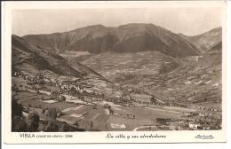 VIELLA (Vallé De Aran) La Villa Y Sus Alrededores - Andorre