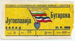 Sport Match Ticket (Football / Soccer) - Yugoslavia Vs Bulgaria: European Nations Cup (European Championship) 1959-05-31 - Match Tickets