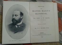 Freemasonry, Maconnerie, Master Mason's Handbook 1894, Prince Of Wales Edward VII, 3 Scans See For Details - Libros, Revistas, Cómics