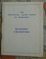 Freemasonry, Maconnerie, Masonic Charities, Handbook, Grand Lodge Of Berkshire - 1900-1949