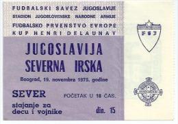 Sport Match Ticket (Football / Soccer) - Yugoslavia Vs Northern Ireland: European Championship Henri Delaunay 1975-11-19 - Match Tickets