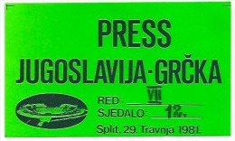 Sport Match Ticket (Football / Soccer) - Yugoslavia Vs Greece: PRESS 1981-04-29 - Match Tickets
