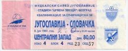 Sport Match Ticket (Football / Soccer) - Yugoslavia Vs Slovakia: World Cup Qualifications 1997-06-08 - Tickets D'entrée