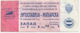 Sport Match Ticket (Football / Soccer) - Yugoslavia Vs Hungary: World Cup Qualifications 1997-11-15 - Biglietti D'ingresso