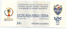 Sport Match Ticket (Football / Soccer) - Yugoslavia Vs Faroe Islands: World Cup Qualifications 2001-08-15 - Tickets & Toegangskaarten