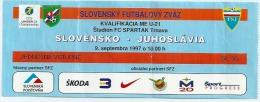 Sport Match Ticket (Football / Soccer) - Slovakia Vs Yugoslavia: European Championship Qualifications U-21 1997-09-09 - Biglietti D'ingresso
