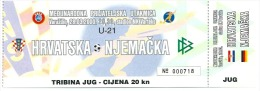 Sport Match Ticket (Football / Soccer) - Croatia Vs Germany: U-21 2000-03-28 - Match Tickets