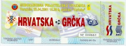 Sport Match Ticket UL000076 - Football (Soccer / Calcio) Croatia Vs Greece 2001-04-25 - Tickets & Toegangskaarten