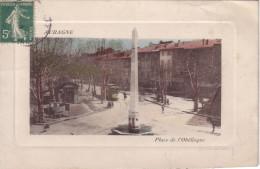AUBAGNE - PLACE DE L'OBELISQUE - CARTE DATEE DE 1910. - Aubagne