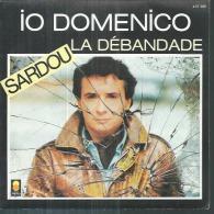 "45 Tours SP -  MICHEL SARDOU  - TREMA 410306 - "" IO DOMENICO "" + 1 - Sonstige - Franz. Chansons"