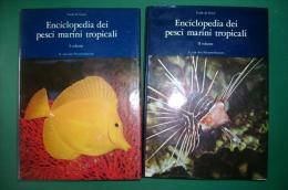 PFP/13 Frank De Graaf ENCICLOPEDIA DEI PESCI MARINI TROPICALI 2 Vol. Ed.Primaris 1978 - Animali Da Compagnia