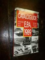 1989  Catalogue EPA (Automobile , Motos , Trains , Militaria , Aviation , Marine) - Auto