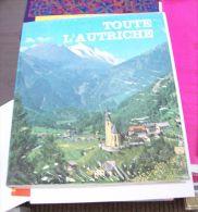 AUTRICHE AUSTRIA ÖSTERREICH 3 Livres Sur Ce Pays + Europe Centrale Balkans Nord Ouest - Geographie