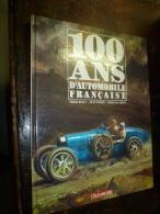 100 Ans D'AUTOMOBILES Françaises  S.E.T.T.F  1984 - Auto