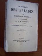 LA JOURNEE DES MALADES Par L Abbé HENRI PERREYVE Introduction PETETOT 1931 Pierre TEQUI 26e édition - Religion