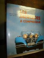 1979    AUTOMOBILES   Les MERCEDES à COMPRESSEUR - Auto
