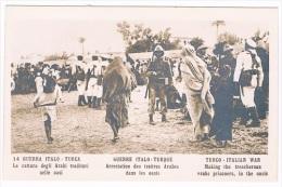 B2107 - 14. Guerra Italo - Turca. La Cattura Degli Arabi Traditori Nelle Oasi - Cartoline